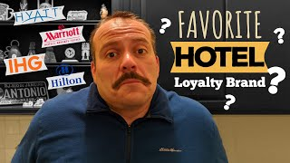 Which is the BEST Hotel Loyalty Program??  Let's compare and discuss