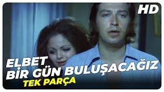 Elbet Bir Gün Buluşacağız - Türk Filmi