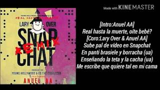 Snapchat - Lary Over feat. Anuel AA (Video)