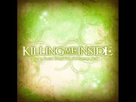 KILLING ME INSIDE - Diary Of Past Away