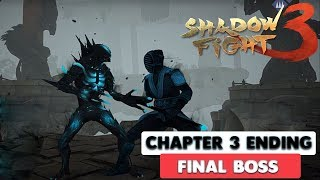 SHADOW FIGHT 3 - CHAPTER 3 - FINAL BOSS + ENDING