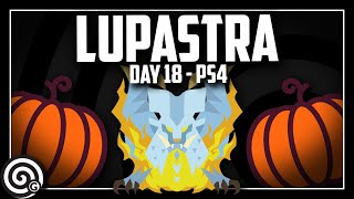 Lupastra Returns! You Cart, you Lose   MHW (PS4)