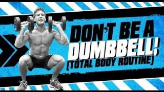 Don't Be A DUMBBELL! Total Body FAT LOSS Workout! by ScottHermanFitness