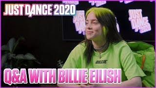Billie Eilish Fan Q&A  | Just Dance 2020