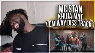 MC ST∆N - KHUJA MAT | OFFICIAL MUSIC VIDEO | 2K19 | (EMIWAY DISS TRACK) REACTION!!