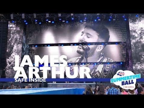 James Arthur - 'Safe Inside' (Live At Capital's Summertime Ball 2017)