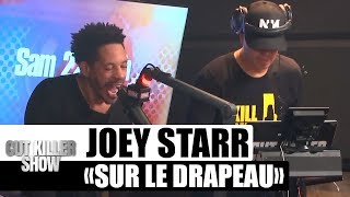 "Joey Starr ""Sur Le Drapeau"" #CutKillerShow"