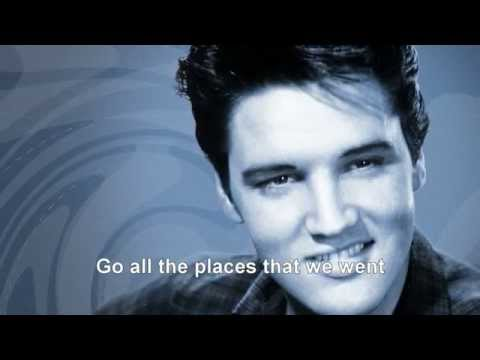 Anything that's part of you - ELVIS PRESLEY - With Lyrics
