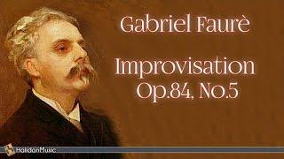 Gabriel Faurè: Improvisation, Op. 84 No. 5 | Classical Piano Music (Carlo Balzaretti)