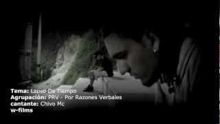 PRV: Lapso De Tiempo - Chivo Mc - vídeo oficial