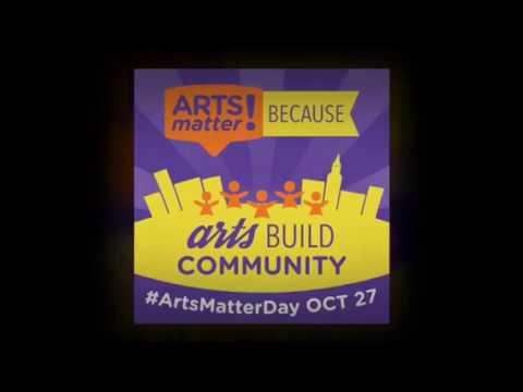 #ArtsMatter 2017