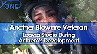 Another Bioware Veteran Leaves Studio During Anthem