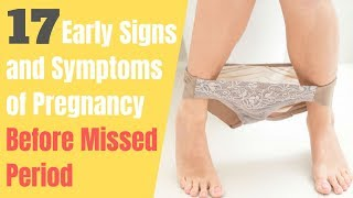 17 Early Signs and Symptoms of Pregnancy Before Missed Period   Getting Pregnant Naturally
