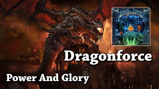 Power And Glory - Dragonforce (HQ)