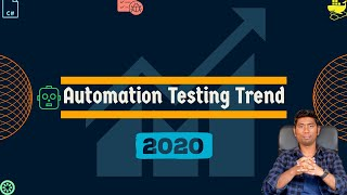 Automation Testing trend in 2020   Top 5 Tech