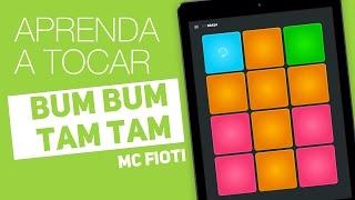 Bum Bum Tam Tam - MC Fioti | Tutorial no Super Pads - Brasa Kit