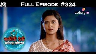 Savitri Devi College & Hospital - 3rd August 2018 - सावित्री देवी कॉलेज & हॉस्पिटल - Full Episode