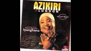 Alhaja Basirat Ogunremi (IyaGhana) - Azikiri In London