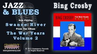 Bing Crosby - Swanee River