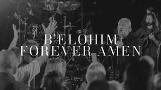 Paul Wilbur | B'Elohim  Forever Amen (Live)