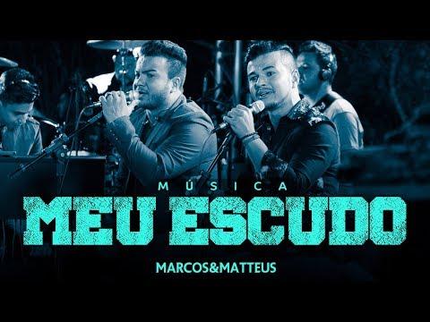 Marcos e Matteus - Meu Escudo