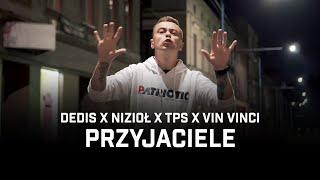 Kadr z teledysku Przyjaciele tekst piosenki Dedis ft. Nizioł, TPS, Vin Vinci