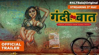 Gandii Baat | Official Trailer | Web series | Streaming 3rd May | ALTBalaji