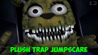 PLUSH -TRAP JUMPSCARE! - Five Nights At Freddy's 4 - СКРИМЕР ПЛЮШ ТРАПА!