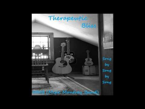 Therapeutic Bliss - MMB (Mike Montrey Band) - Song by Song by Song