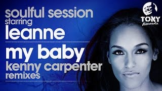 Soulful Session Starring Leanne - My Baby (Kenny Carpenter  Classic Mix)