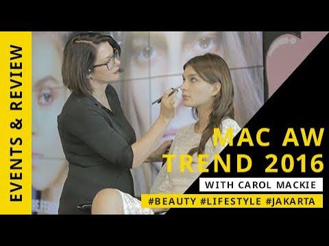 Check In Jakarta - MAC AW TREND 2016 with Carol Mackie