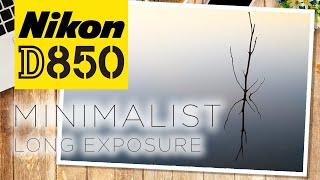 Nikon D850 | Minimalist Long Exposure | Landscape Photography