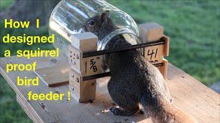 How I Designed ●  a Squirrel Proof Bird Feeder