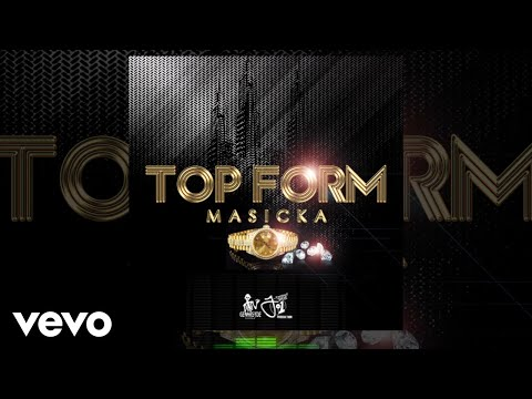 Masicka Top Form Official Audio Video