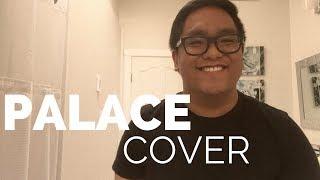 Sam Smith - Palace (Cover by Raymond Salgado)