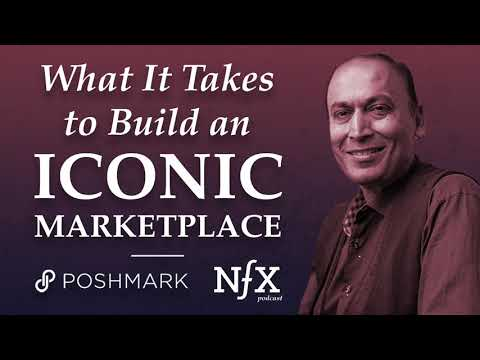 What It Takes to Build an Iconic Marketplace: The Poshmark Story (NFX Podcast)
