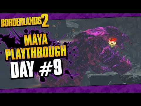 Borderlands 2 | Maya Reborn Playthrough Funny Moments And Drops | Day #9