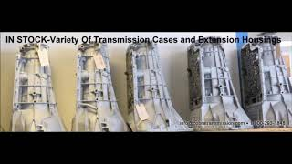 Variety Of Transmission Cases And Extension Housings