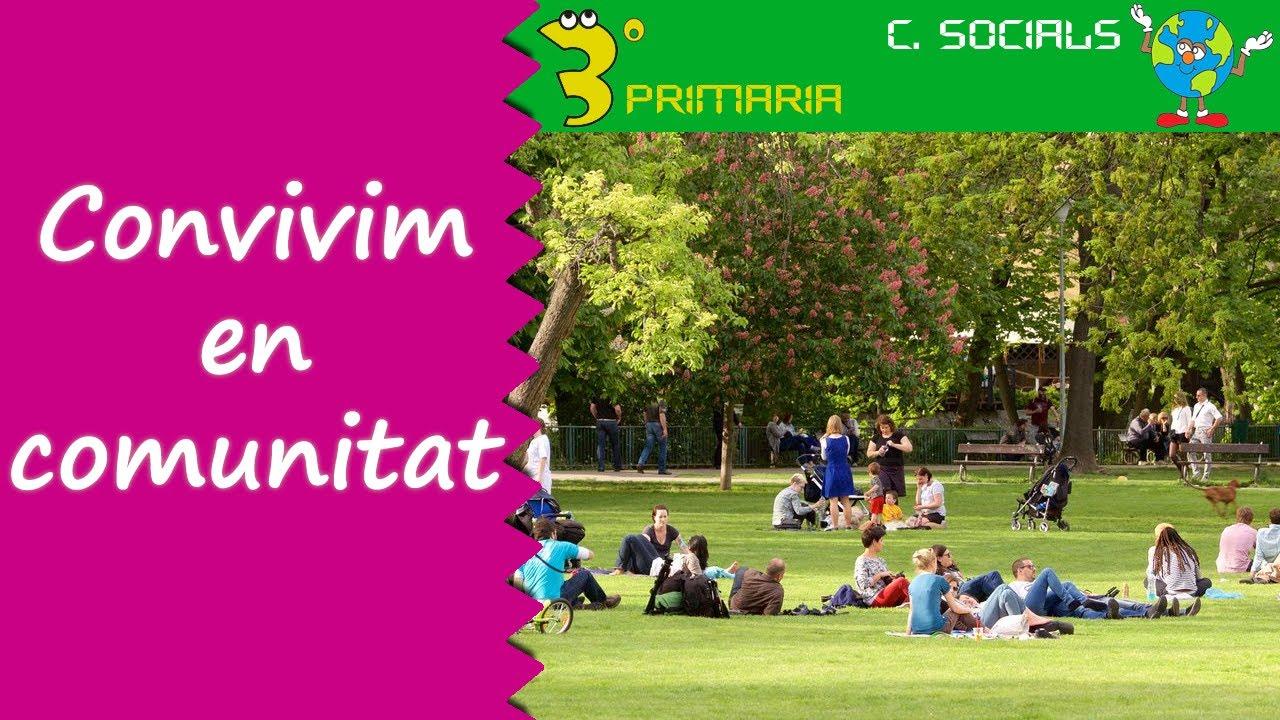 Ciències Socials. 3r Primària. Tema 1. Convivim en la comunitat