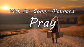 "Video thumbnail of ""Alok - Pray (ft. Conor Maynard) [Audio]"""