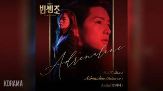 Aalia(알리아) - Adrenaline (Italian ver.) (빈센조 OST) Vincenzo OST Part 2