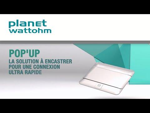 Pop'Up Planet Wattohm : nouvelles solutions de connexion