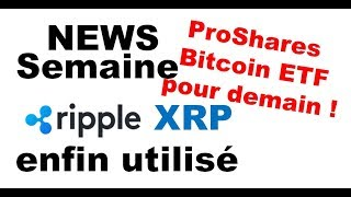 NEWS: ETF pour demain, Ripple lance Xrapid