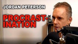 Jordan Peterson: How To Stop Procrastination