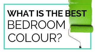What Is The Best Bedroom Colour?