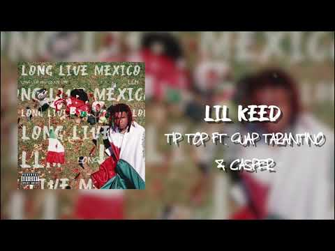 Lil Keed - Tip Top (feat. Guap Tarantino & PG) [Official Audio]