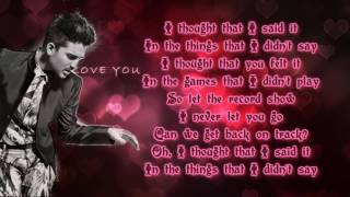 Adam Lambert - Things I Didn't Say (lyrics)