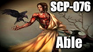"""SCP-076 """"Able"""" 