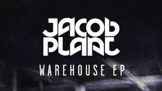 Jacob Plant - Warehouse