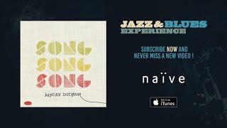 Baptiste Trotignon - Song, Song, Song (Full Album)